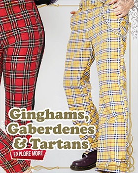 Ginghams Gaberdenes and Tartans